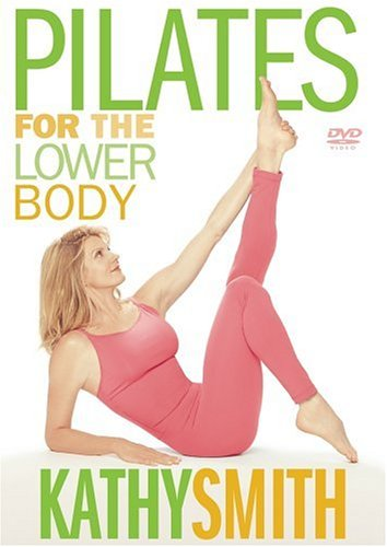 Kathy Smith: Pilates For The Lower Body DVD Image