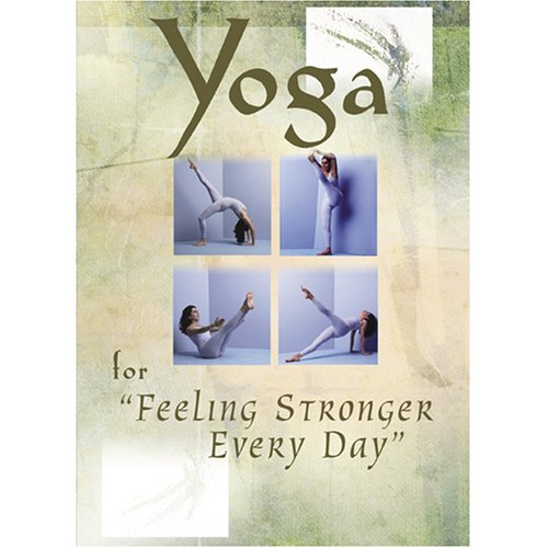 Yoga For Feeling Stronger Every Day DVD Image