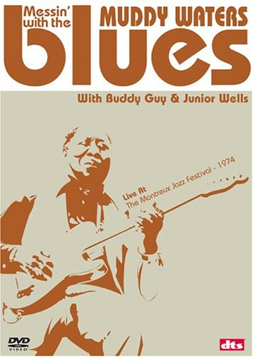 Muddy Waters: Messin' With The Blues DVD Image