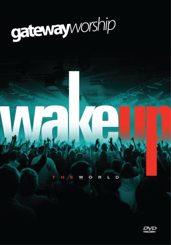 Wake Up The World By Gateway Worship DVD Image