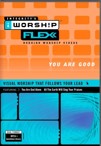 Integrity's iWorship FLEXX :You Are Good MPEG DVD-ROM Library DVD Image
