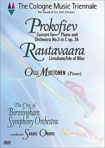 Cologne Music Triennale - Prokofiev Piano Concerto No. 3 / Rautavaara Isle of Bliss / Oramo, Mustonen, City of Birmingham Symphony Orchestra DVD Image