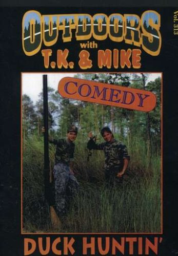 Outdoors With T.K. and Mike: Duck Huntin' DVD Image