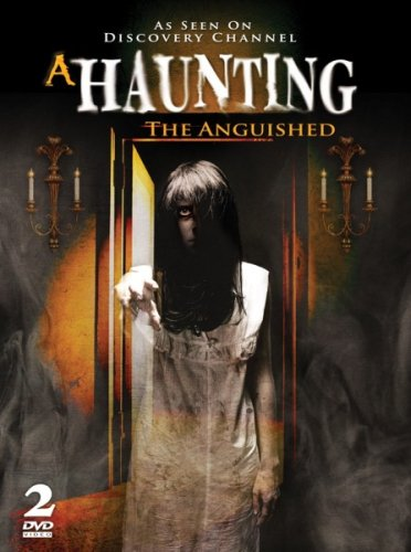 A Haunting - The Anguished - AS SEEN ON DISCOVERY CHANNEL! DVD Image