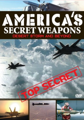 America's Secret Weapons - Desert Storm and Beyond DVD Image