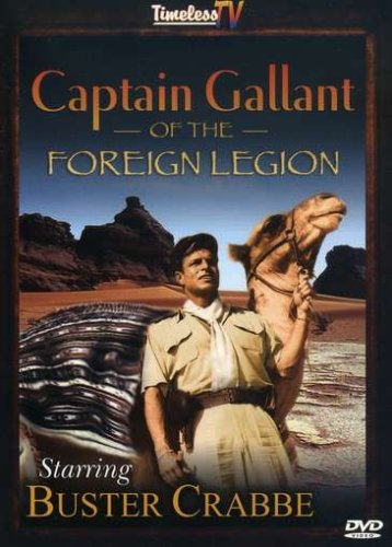Captain Gallant of Foreign Legion starring Buster Crabbe DVD Image