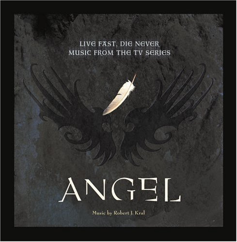 Angel: Live Fast Die Never (Music From the TV Series) DVD Image