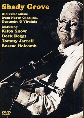 Shady Grove Old Time Music from North Carolina, Kentucky and Virginia DVD Image
