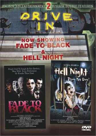 Fade To Black / Hell Night (Drive-In Double Feature) DVD Image