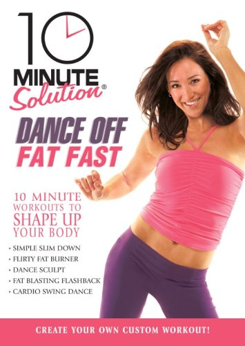 10 Minute Solution: Dance Off Fat Fast DVD Image