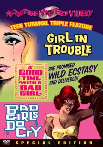 Girl In Trouble / Good Time With A Bad Girl / Bad Girls Do Cry (Special Edition) DVD Image