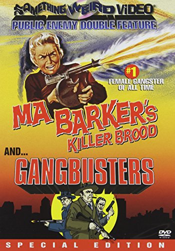 Ma Barker's Killer Brood (Image) / Gangbusters (Special Edition) DVD Image