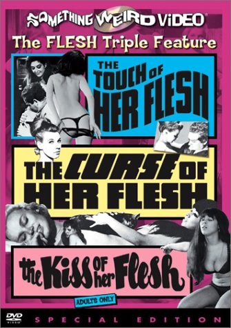 Touch Of Her Flesh / Curse Of Her Flesh / Kiss Of Her Flesh DVD Image