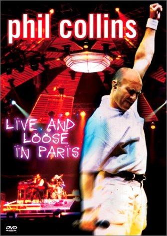 Phil Collins: Live And Loose In Paris (Image) DVD Image