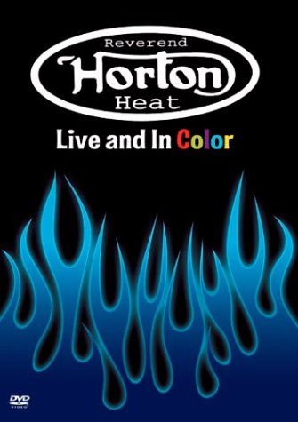 Reverend Horton Heat: Live And In Color DVD Image