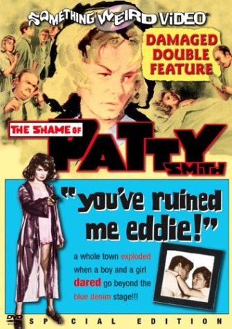 Shame Of Patty Smith / You've Ruined Me Eddie (Special Edition) DVD Image