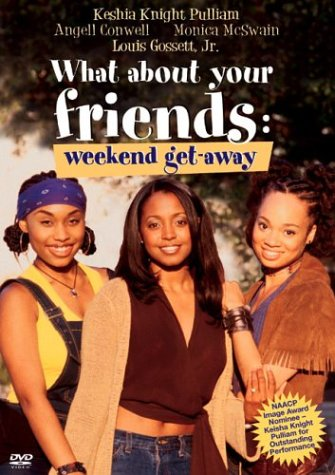 What About Your Friends: Weekend Get-Away DVD Image