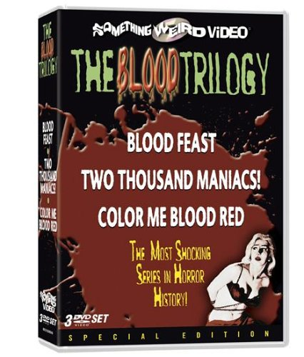Blood Trilogy (Special Edition): Blood Feast / 2000 Maniacs / Color Me Blood Red DVD Image