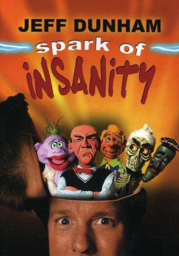 Jeff Dunham: Spark Of Insanity DVD Image