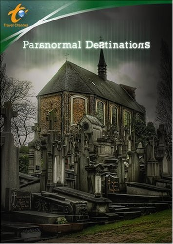 Travel Channel: Paranormal Destinations: Weird Travels: Lake Monsters / Bigfoot / Alien Encounters / Mysterious Journeys: ... DVD Image