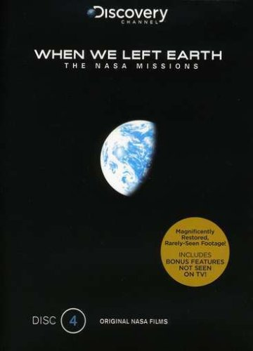 When We Left Earth: The NASA Missions, Disc 4 DVD Image