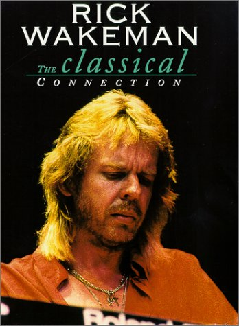 Rick Wakeman: The Classical Connection DVD Image