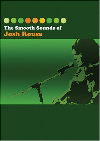 Josh Rouse: Smooth Sounds Of Josh Rouse (DVD/CD Combo) DVD Image