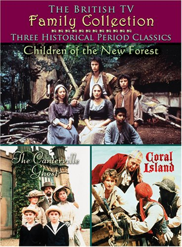 British TV Family Collection: Three Historical Period Classics: Children Of The New Forest / Canterville Ghost / Coral Island DVD Image