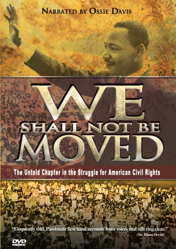 We Shall Not Be Moved (GoodTimes Media) DVD Image
