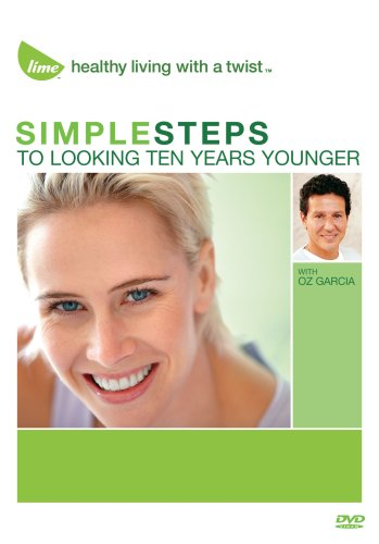 Simple Steps To Looking Ten Years Younger With Oz Garcia DVD Image