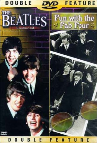 Beatles Unauthorized / Fun With The Fab Four DVD Image