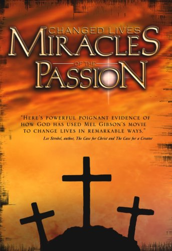 Changed Lives: Miracles Of The Passion DVD Image