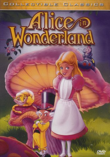 Alice In Wonderland (UNK/ GoodTimes Media) / Alice Through The Looking Glass DVD Image