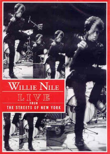 Willie Nile: Live From The Streets Of New York DVD Image