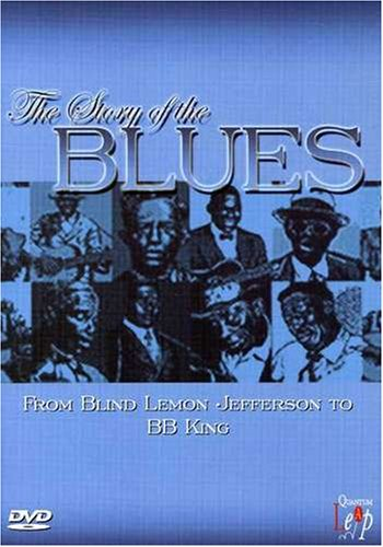 Story Of The Blues: From Blind Melon To B.B. King DVD Image