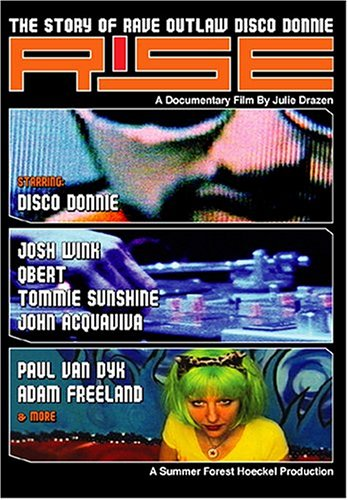 Rise: The Story Of Rave Outlaw Disco Donnie DVD Image