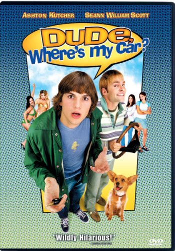 Dude, Where's My Car? (Special Edition/ Sensormatic) DVD Image