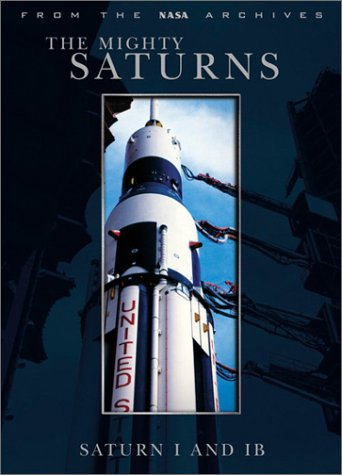 Mighty Saturns: Saturn I And IB (Fox) DVD Image