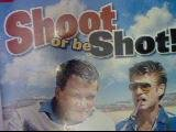 Shoot Or Be Shot! (Old Version) DVD Image