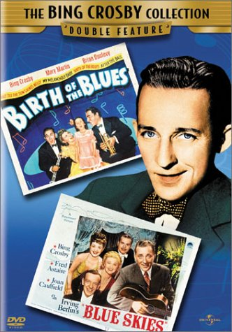 Birth Of The Blues/Blue Skies - Double Feature DVD Image
