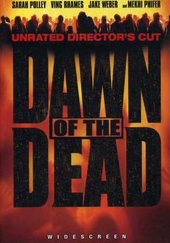 Dawn Of The Dead (2004/ Unrated Director's Cut/ Widescreen) DVD Image
