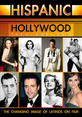 Hispanic Hollywood: Then and Now DVD Image