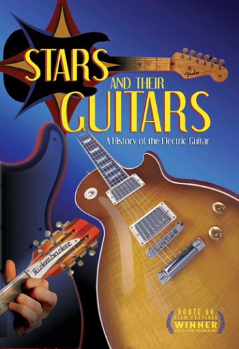 Stars and Their Guitars: A History of the Electric Guitar DVD Image