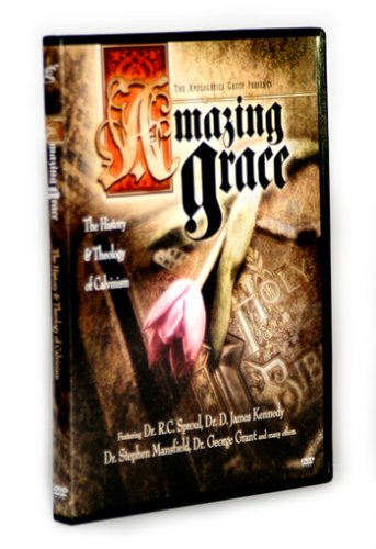 Amazing Grace: The History & Theology of Calvinism (Digitally Remastered) DVD Image