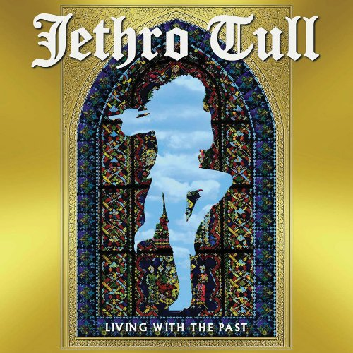 Jethro Tull: Living With The Past DVD Image