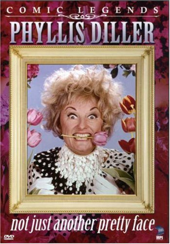 Phyllis Diller: Not Just Another Pretty Face DVD Image
