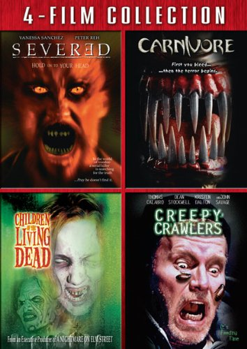 Severed/ Carnivore/ Children Of The Living Dead/ Creepy Crawlers Quadruple Feature [DVD] DVD Image