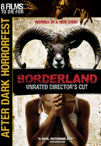 Borderland (2007/ Unrated Director's Cut) DVD Image