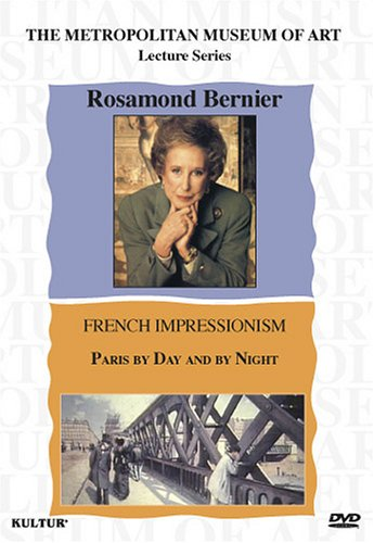 Rosamond Bernier: The French Impressionists: Paris By Day And By Night DVD Image