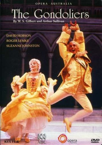Gilbert And Sullivan: The Gondoliers: David Hobson / Roger Lemke / Suzanne Johnston DVD Image